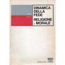 Tillich Paul, Dinamica della fede. Religione e morale, Astrolabio - Ubaldini, 1967