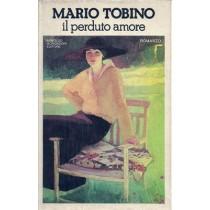 Tobino Mario, Il perduto amore, Mondadori