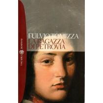 Tomizza Fulvio, La ragazza di Petrovia, Bompiani, 2009