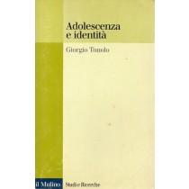 Tonolo Giorgio, Adolescenza e identità, Il Mulino, 1999