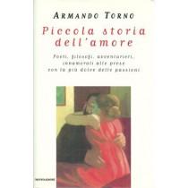 Torno Armando, Piccola storia dell'amore, Mondadori, 1997