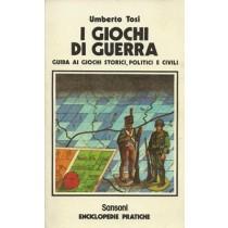 Tosi Umberto, I giochi di guerra, Sansoni