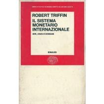 Triffin Robert, Il sistema monetario internazionale, Einaudi, 1975