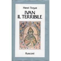 Troyat Henri, Ivan il Terribile, Rusconi, 1985