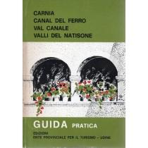 Valente Renzo (a cura di), Carnia, Canal del Ferro, Val Canale, Valli del Natisone, Ente Provinciale per il Turismo di Udine, 1972