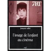 Vallet Francois, L'image de l'enfant au cinéma, Cerf, 1991