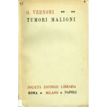 Vernoni Guido, Tumori maligni, Società Editrice Libraria, 1945
