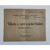 Società Filologica Friulana (a cura di), Villotte e canti popolari friulani, Camillo Montico, s.d. (1920 circa)