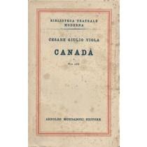 Viola Cesare Giulio, Canadà, Mondadori, 1950