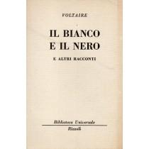 Voltaire, Il bianco e il nero e altri racconti, Rizzoli, 1965