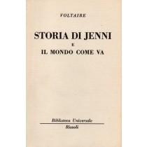 Voltaire, Storia di Jenni e Il mondo come va, Rizzoli, 1963