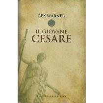 Warner Rex, Il giovane Cesare, Castelvecchi, 2012