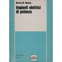 Weedy Birron M., Impianti elettrici di potenza, Etas Kompass, 1969