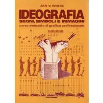 White Jan V., Ideografia. Segni, simboli e immagini, Editiemme, 1985