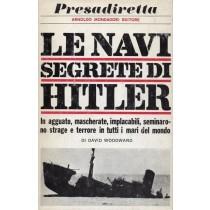 Woodward David, Le navi segrete di Hitler, Mondadori, 1966