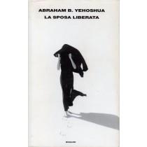 Yehoshua Abraham B., La sposa liberata, Einaudi, 2002