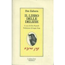 Zabara Ibn, Il libro delle delizie, Rizzoli, 1984