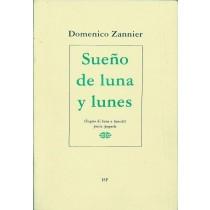 Zannier Domenico, Sueno de luna y lunes / Sogno di luna e lunedì, Institut di Studis Furlans, 1993