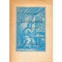 Zorutti Pietro, Il strolic pizzul. Giornale e lunario per l'anno 1857, Tipografia Missio, 1957