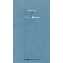 Zorutti Pietro / Zorut Pieri, Poesiis, Le Marasche, 1989