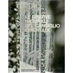 Querini Riccardo et al., Le riserve naturali del Cansiglio orientale, Regione Friuli-Venezia Giulia