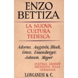Bettiza Enzo, La nuova cultura tedesca, Longanesi, 1965
