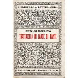 Boccaccio Giovanni, Trattatello in laude di Dante, Signorelli, 1960