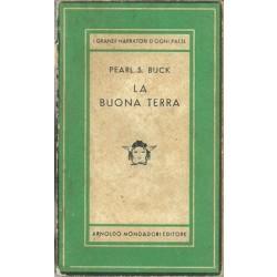 Buck Pearl S., La buona terra, Mondadori, 1945