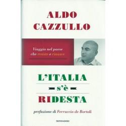 Cazzullo Aldo, L'Italia s'è ridesta, Mondadori