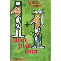 Cooper William, Uno più una, Garzanti, 1962