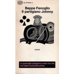 Fenoglio Beppe, Il partigiano Johnny, Einaudi, 1970