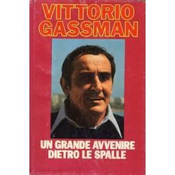 Gassman Vittorio, Un grande avvenire dietro le spalle, Club del Libro, 1982