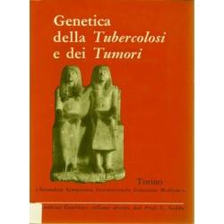 """Genetica della tubercolosi e dei tumori, Atti del """"Secondum Symposium Internationale Geneticae Medicae"""" (Torino 1957), Edizioni dell'Istituto Gregorio Mendel, 1958"""