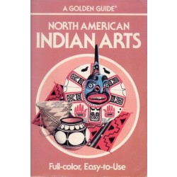 Whiteford Andrew Hunter, North American Indian arts, Golden Press, 1990