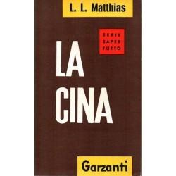 Matthias L. L., La Cina, Garzanti, 1960