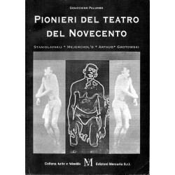 Palumbo Gioacchino, Pionieri del teatro del Novecento, Mercurio, 1987