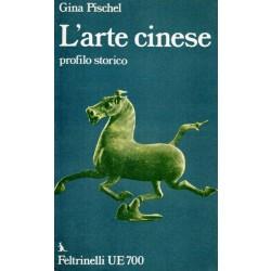 Pischel Gina, L'arte cinese, Feltrinelli, 1974