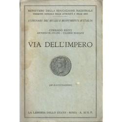 Ricci Corrado, Colini Antonio M., Mariani Valerio, Via dell'Impero, Libreria dello Stato, 1933