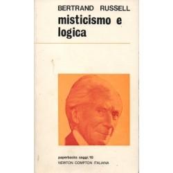 Russell Bertrand, Misticismo e logica, Newton Compton, 1970
