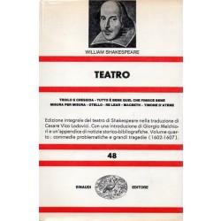 Shakespeare William, Teatro (vol. IV), Einaudi, 1971