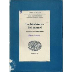 von Euler Hans, Skarzynski Boleslaw, La biochimica dei tumori, Einaudi, 1945