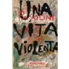 Pasolini Pier Paolo, Una vita violenta, Garzanti, 1967